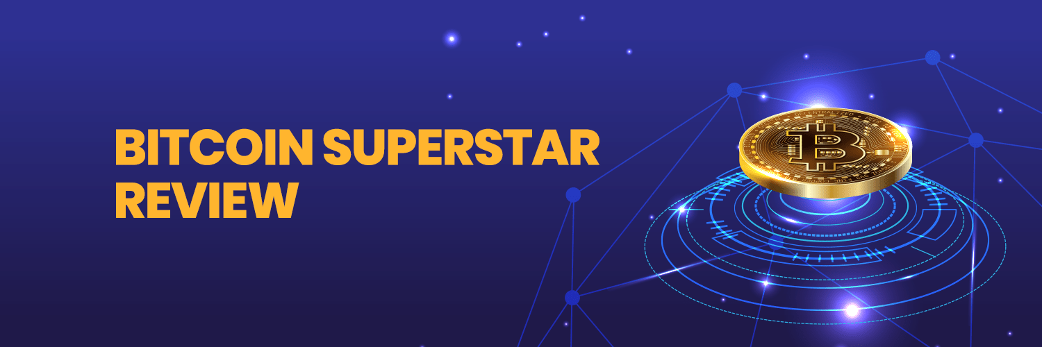 Bitcoin Superstar Review